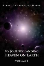My Journey Landing Heaven on Earth