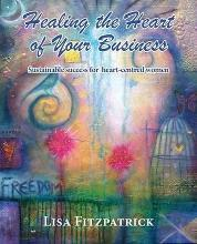 Healing the Heart of Your Business