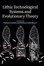 Lithic Technological Systems and Evolutionary Theory