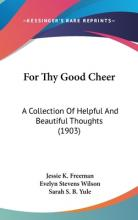 For Thy Good Cheer