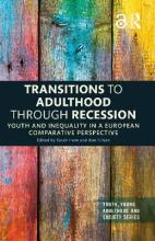 Transitions to Adulthood and Social Inequality