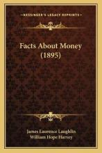Facts about Money (1895)