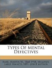 Types of Mental Defectives