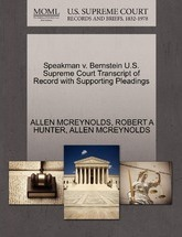 Speakman V. Bernstein U.S. Supreme Court Transcript of Record with Supporting Pleadings