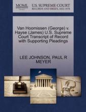 Van Hoomissen (George) V. Hayse (James) U.S. Supreme Court Transcript of Record with Supporting Pleadings