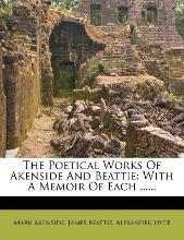 The Poetical Works of Akenside and Beattie