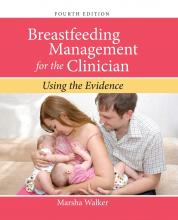 Breastfeeding Management for the Clinician