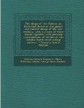 The Sloops of the Hudson; An Historical Sketch of the Packet and Market Sloops of the Last Century, with a Record of Their Names; Together with Personal Reminiscences of Certain of the Notable North River Sailing Masters