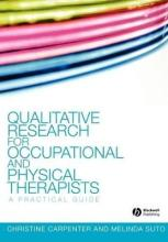 Qualitative Research for Occupational and Physical Therapists