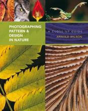 Photographing Pattern and Design in Nature