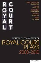 "The Methuen Drama Book of Royal Court Plays 2000-2010: ""Under the Blue Sky"", ""Fallout"", ""Motortown"", ""My Child"", ""Enron"""