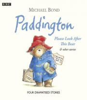 Paddington: Please Look After This Bear and Other Stories