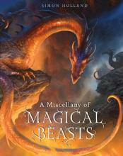 A Miscellany of Magical Beasts