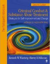 Criminal Conduct and Substance Abuse Treatment: Participant's Workbook