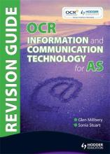 OCR Information and Communication Technology for AS Revision Guide