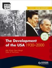 The WJEC GCSE History: the Development of the USA 1930-2000