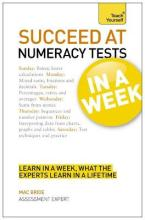 Succeed at Numeracy Tests in A Week: Teach Yourself