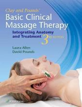 Clay & Pounds' Basic Clinical Massage Therapy
