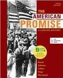 Loose-Leaf Version for the American Promise: A Concise History, Combined Volume