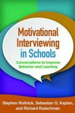 Motivational Interviewing in Schools