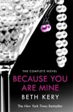 Because You are Mine Complete Novel