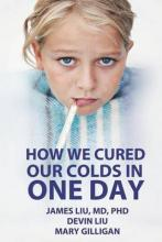 How We Cured Our Colds in One Day
