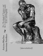 The Theological Tractates and the Consolation of Philosophy (Latin and English)