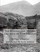 The Magdalena Mining District of New Mexico