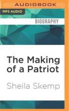 The Making of a Patriot