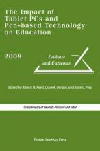 The Impact of Tablet PCs and Pen-based Technology on Education 2008