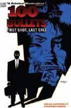 100 Bullets: First Shot Last Call Volume 01