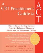 A CBT-practitioner's Guide to Act