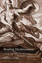 Reading Deuteronomy: A Literary and Theological Commentary: Reading the Old Testament