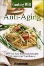 Cooking Well: Anti-Aging