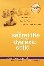 The Secret Life of a Dyslexic Child