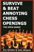 Survive and Beat Annoying Chess Openings