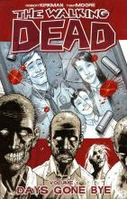 The Walking Dead: Days Gone Bye v. 1