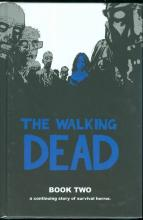 The Walking Dead: Bk. 2