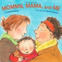 Mommy, Mama and Me