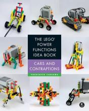 The LEGO Power Functions Idea Book: Vehicles and Movement Volume 2