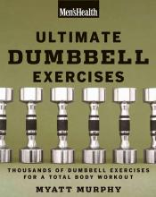 Ultimate Dumbbell Exercises