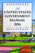 The United States Government Manual 2016