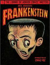 Dick Briefer's Frankenstein: Chilling Archives of Horror Comics!