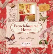 The French-inspired Home, with French General