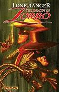 Lone Ranger/Zorro: The Death of Zorro: The Death of Zorro
