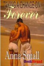 Taking a Chance on Forever (Bookstrand Publishing Romance)