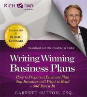 Rich Dad's Advisors: Writing Winning Business Plans
