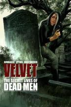 Velvet: The Secret Lives of Dead Men Volume 2