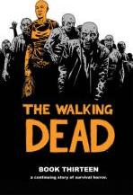 The Walking Dead: Book 13