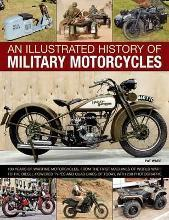 An Illustrated History of Military Motorcycles